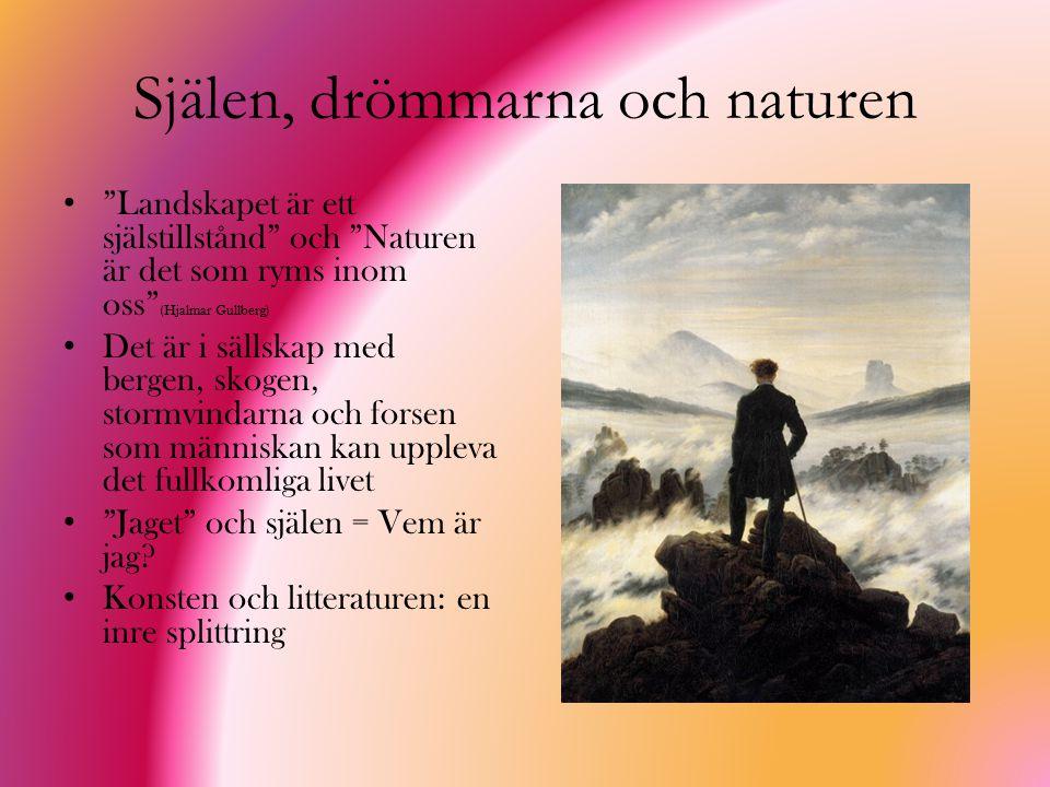 Själen, drömmarna och naturen