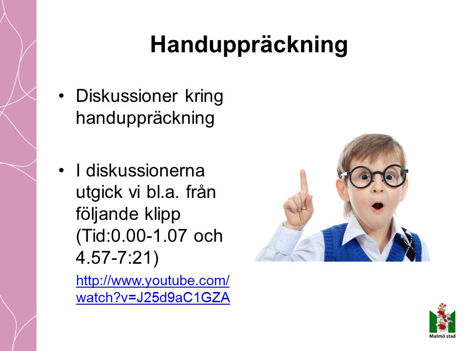 Handuppräckning Diskussioner kring handuppräckning