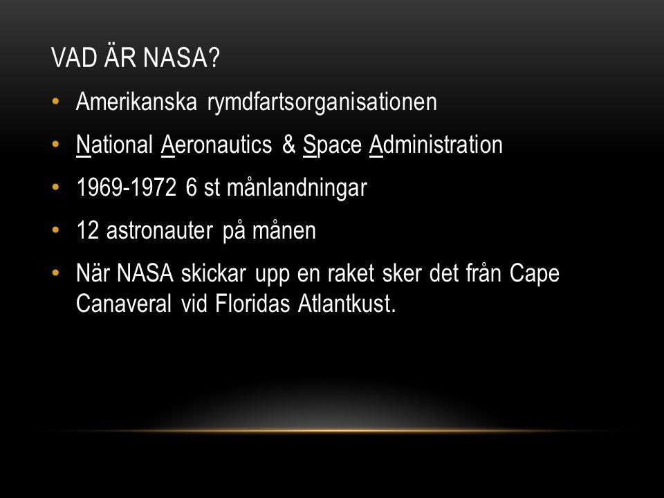 Vad är NASA Amerikanska rymdfartsorganisationen