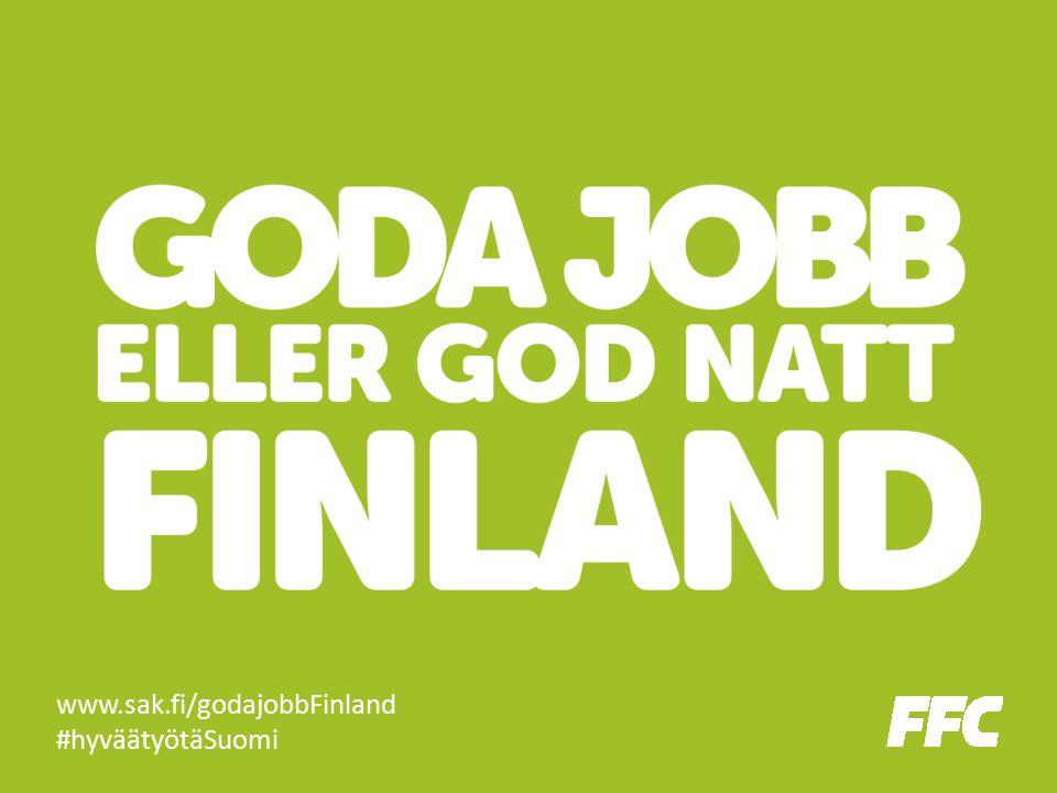 www.sak.fi/godajobbFinland #hyväätyötäSuomi