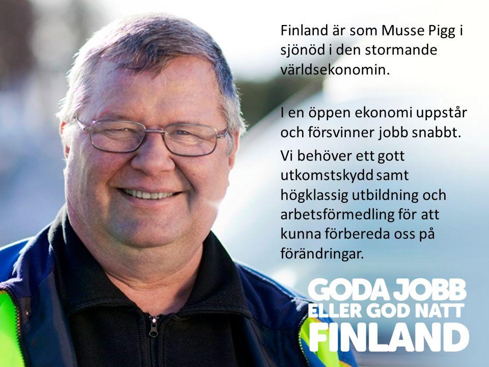 Finland är som Musse Pigg i sjönöd i den stormande världsekonomin