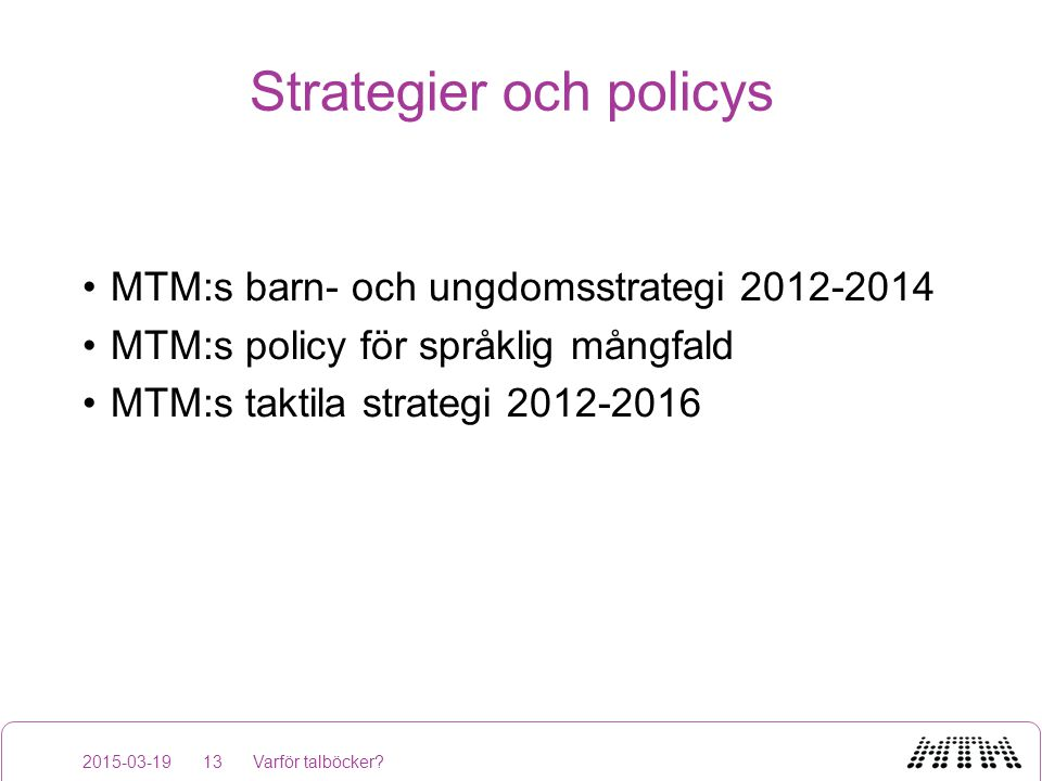 Strategier och policys