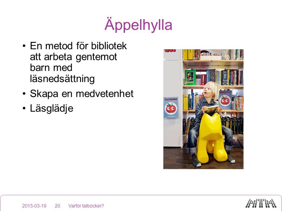 Äppelhylla En metod för bibliotek att arbeta gentemot barn med läsnedsättning. Skapa en medvetenhet.