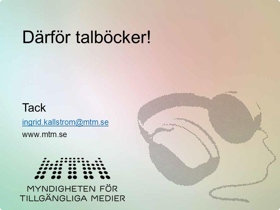 Tack ingrid.kallstrom@mtm.se www.mtm.se