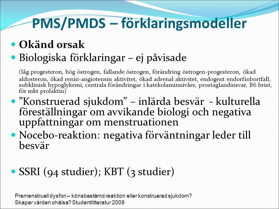 PMS/PMDS – förklaringsmodeller