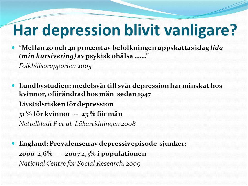Har depression blivit vanligare