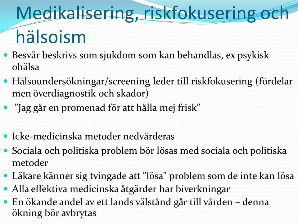 Medikalisering, riskfokusering och hälsoism