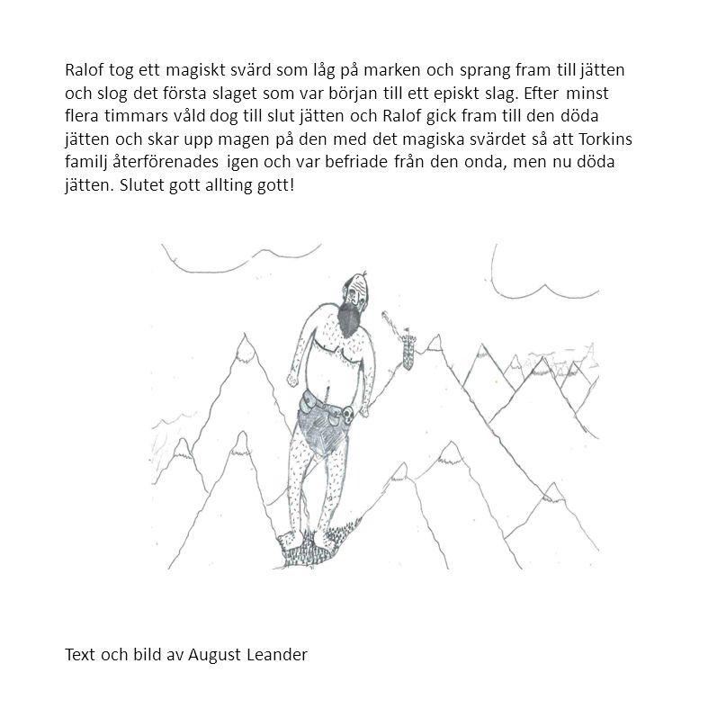 Text och bild av August Leander
