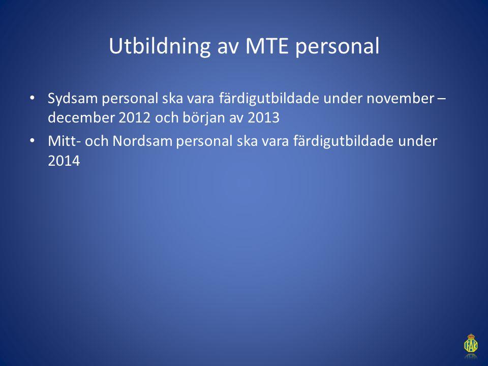 Utbildning av MTE personal