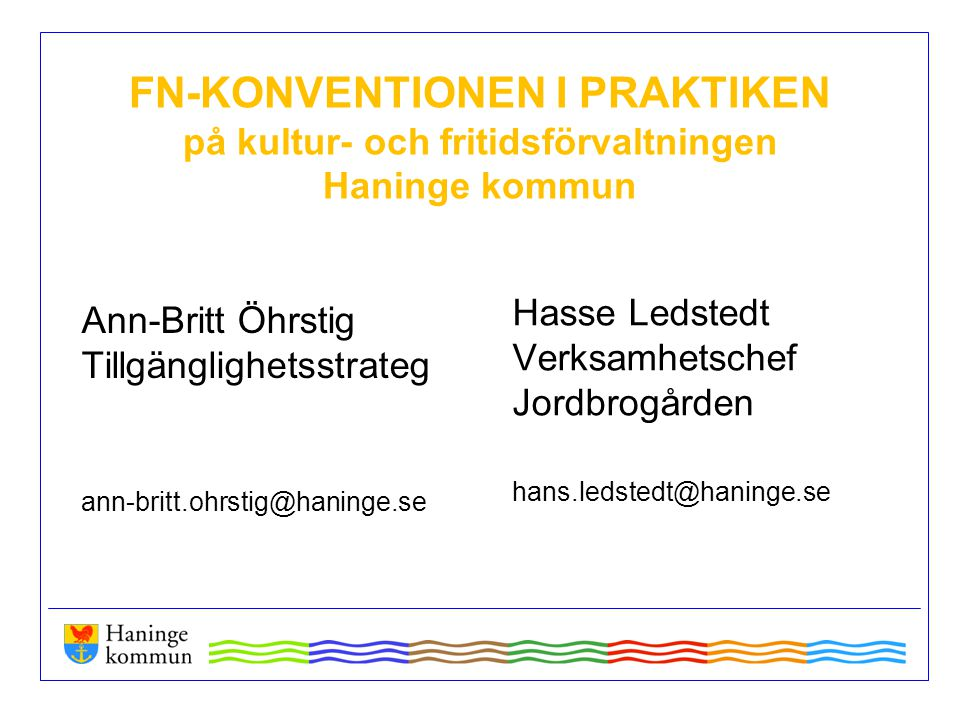 FN-KONVENTIONEN I PRAKTIKEN på kultur- och fritidsförvaltningen Haninge kommun