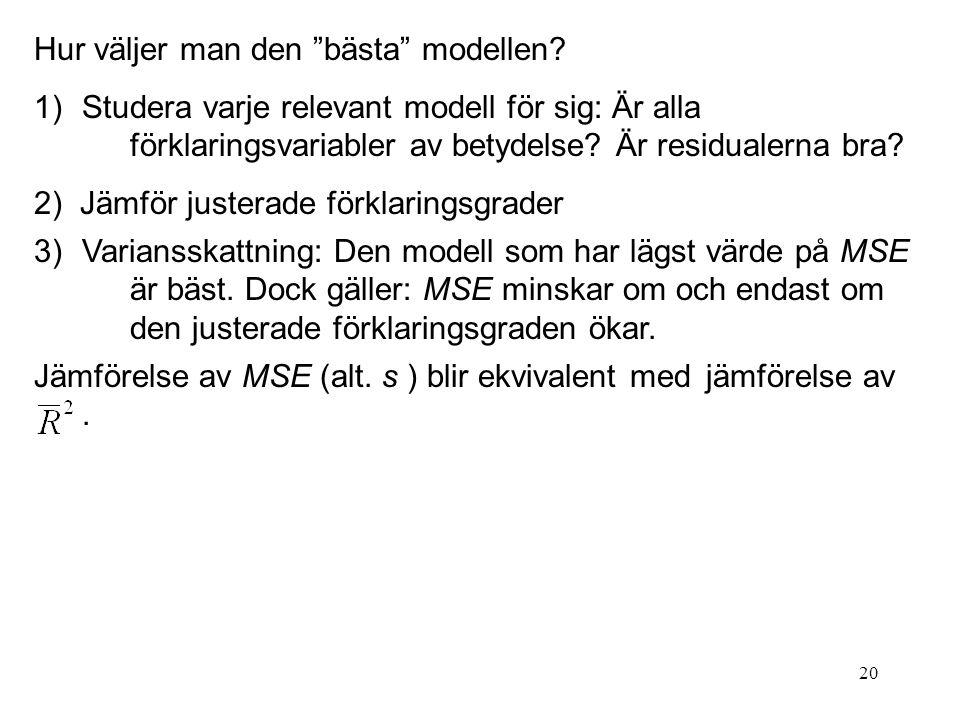 Hur väljer man den bästa modellen