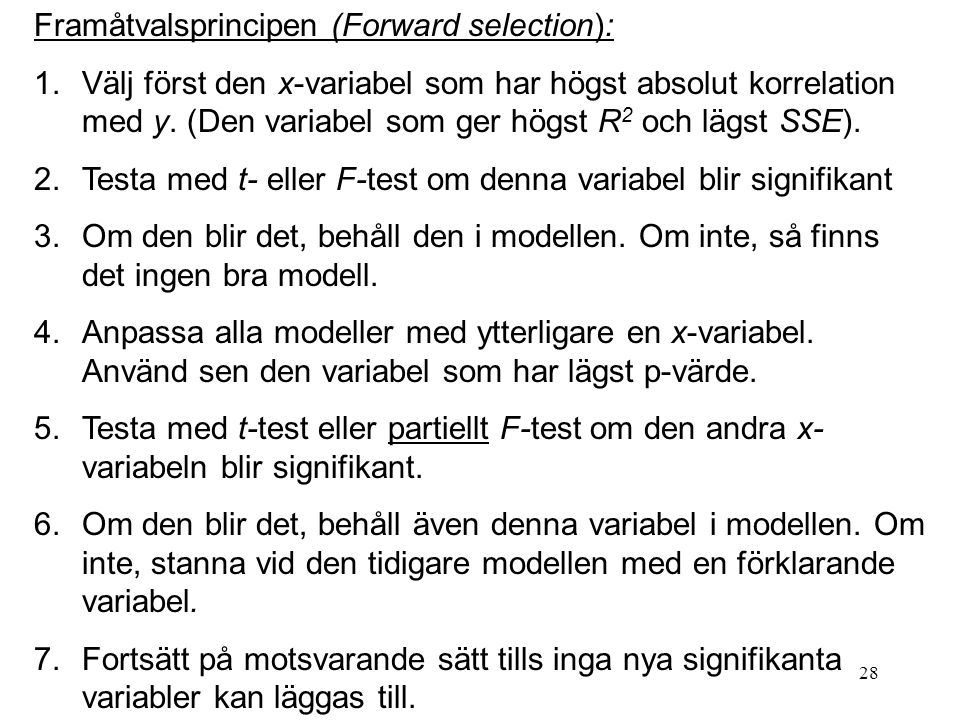 Framåtvalsprincipen (Forward selection):