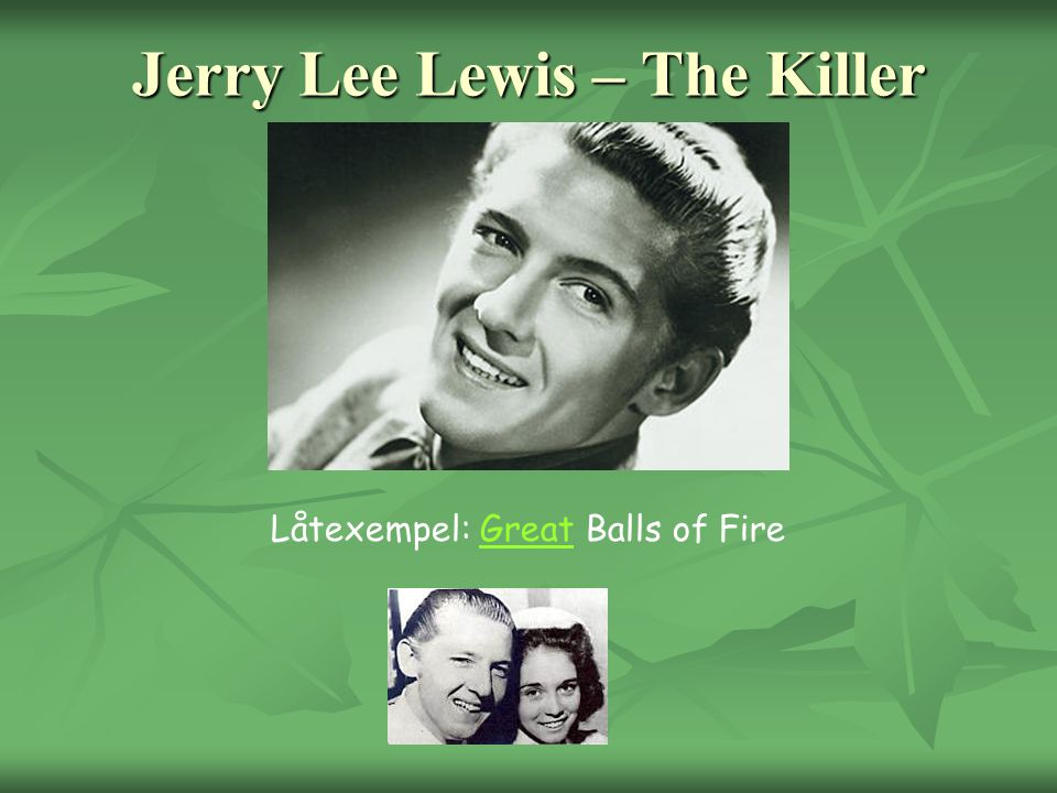 Jerry Lee Lewis – The Killer
