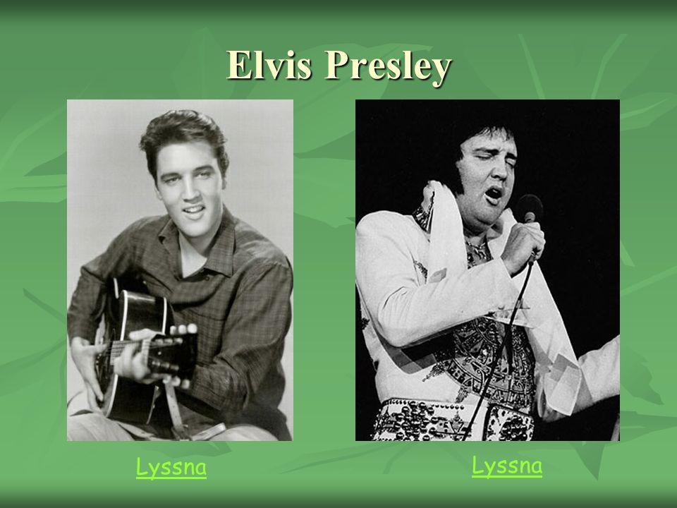 Elvis Presley Lyssna Lyssna