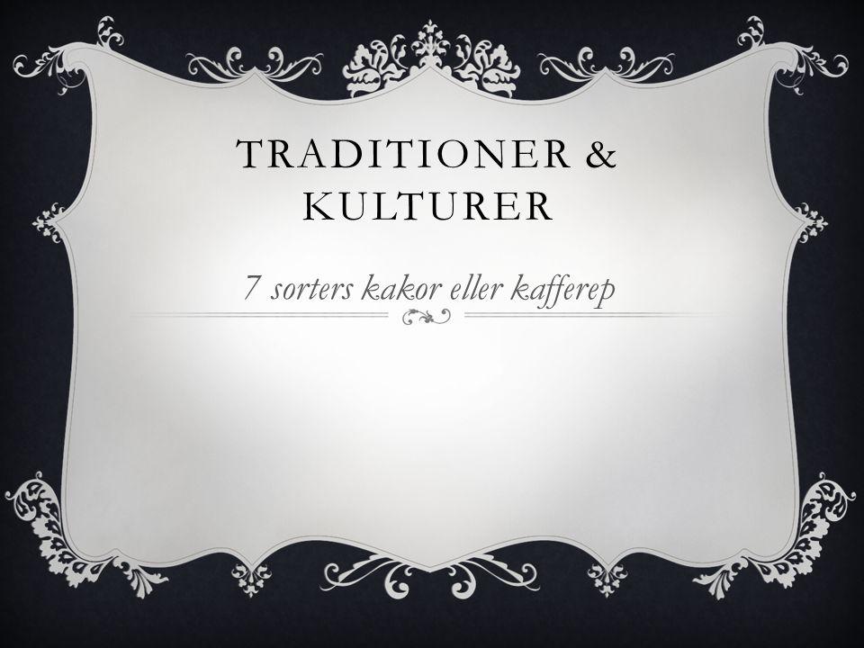 Traditioner & Kulturer