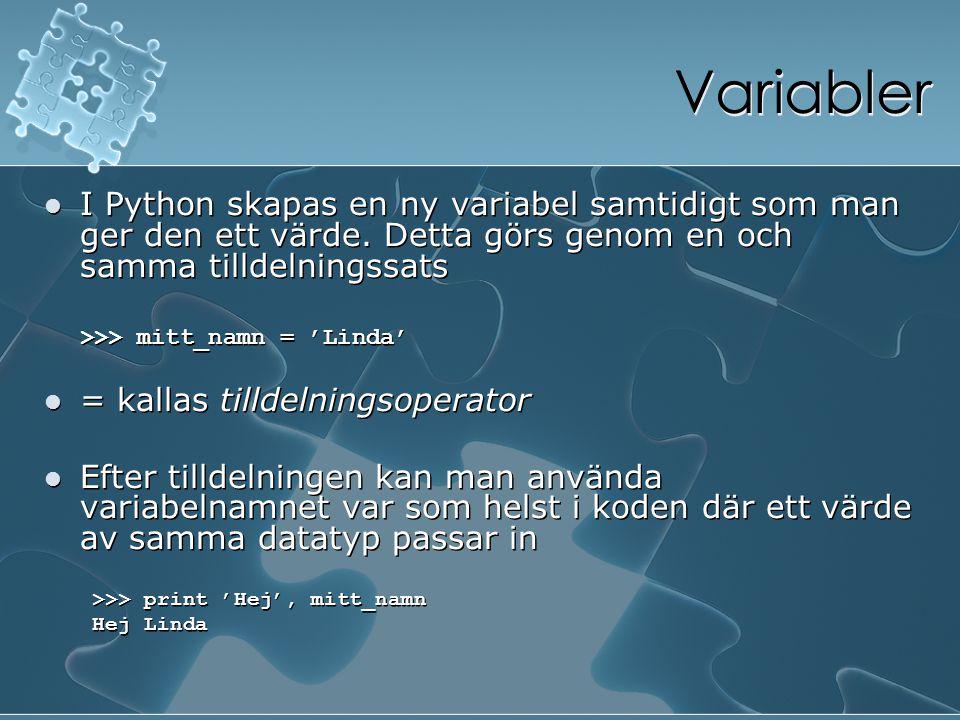 Variabler I Python skapas en ny variabel samtidigt som man ger den ett värde. Detta görs genom en och samma tilldelningssats.
