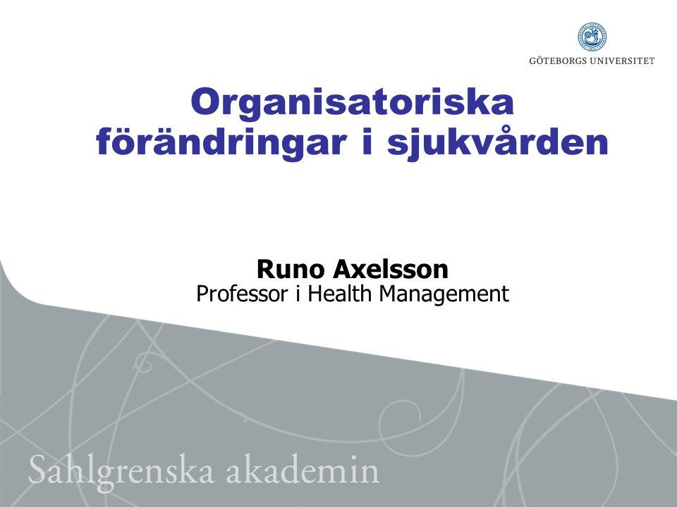Organisatoriska förändringar i sjukvården