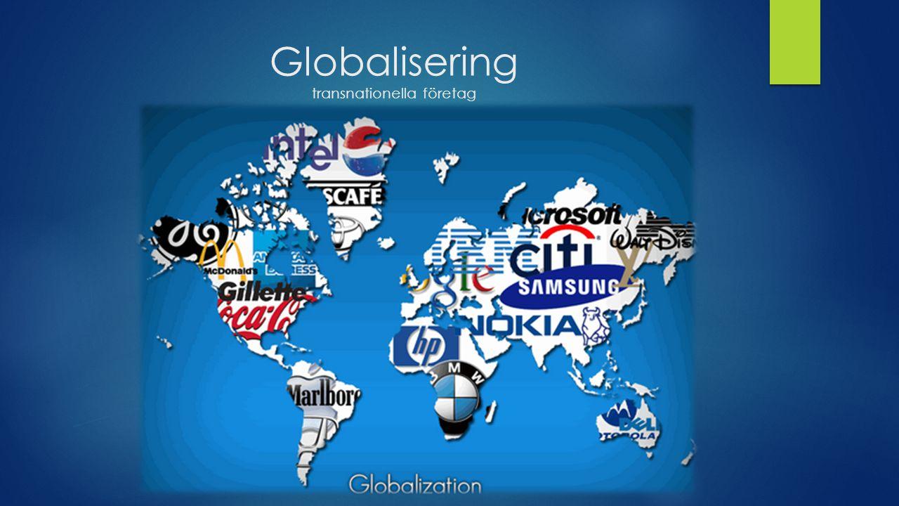 Globalisering transnationella företag