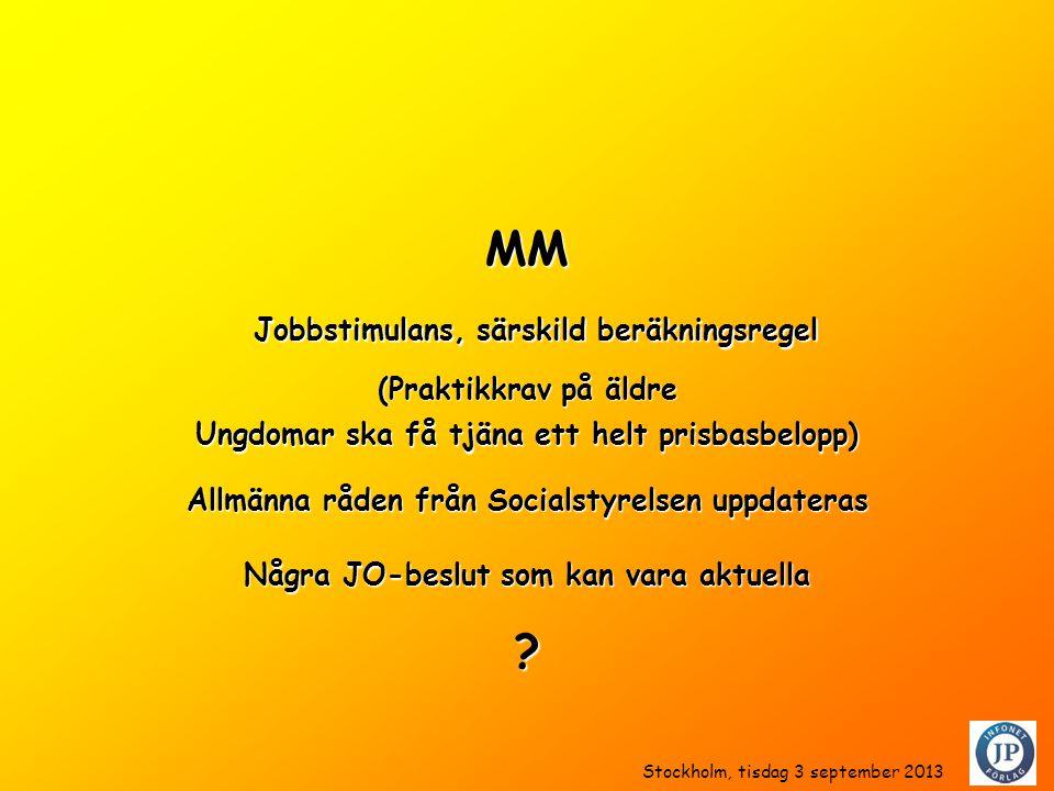 MM Jobbstimulans, särskild beräkningsregel (Praktikkrav på äldre