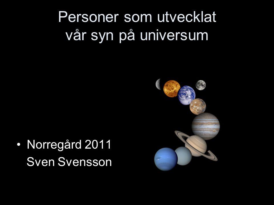 Personer som utvecklat vår syn på universum