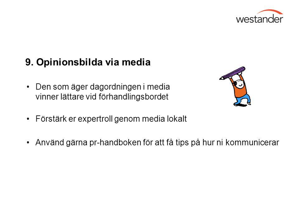 9. Opinionsbilda via media