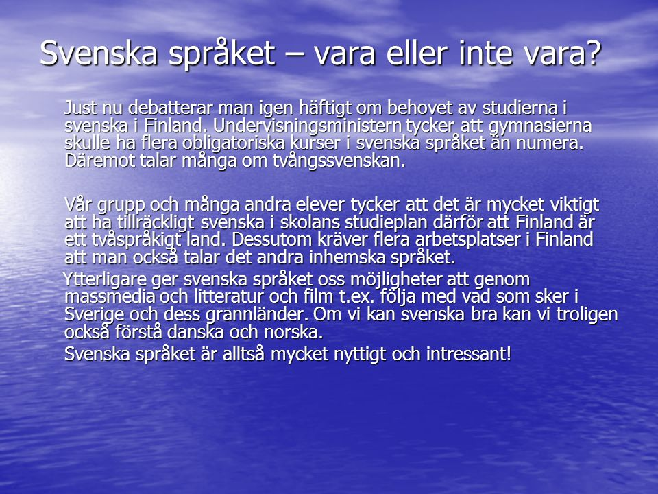 Svenska språket – vara eller inte vara