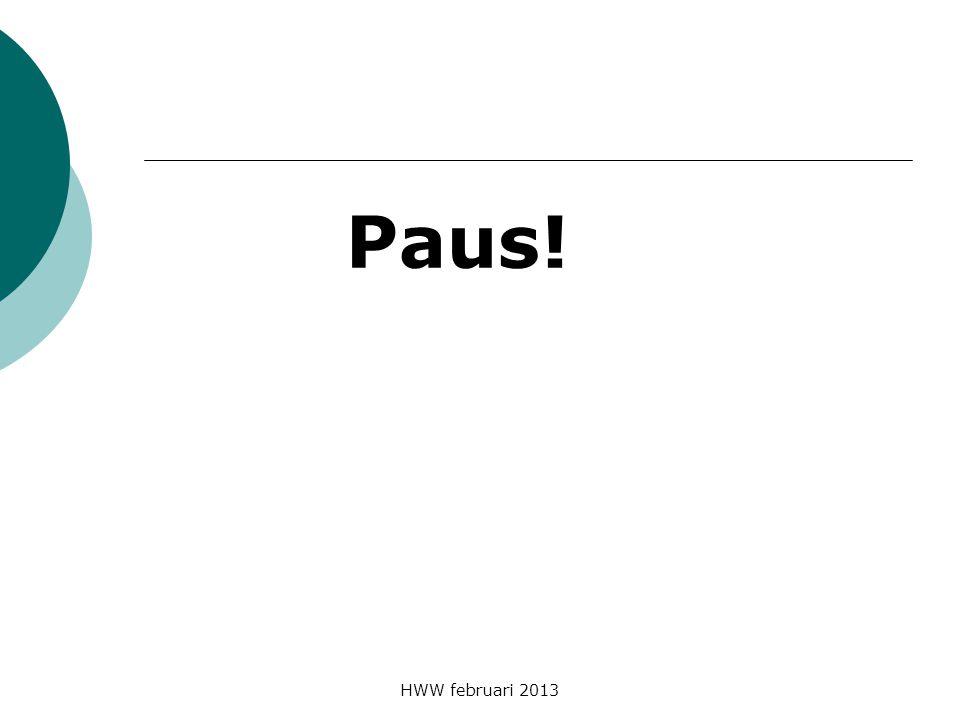 Paus! HWW februari 2013