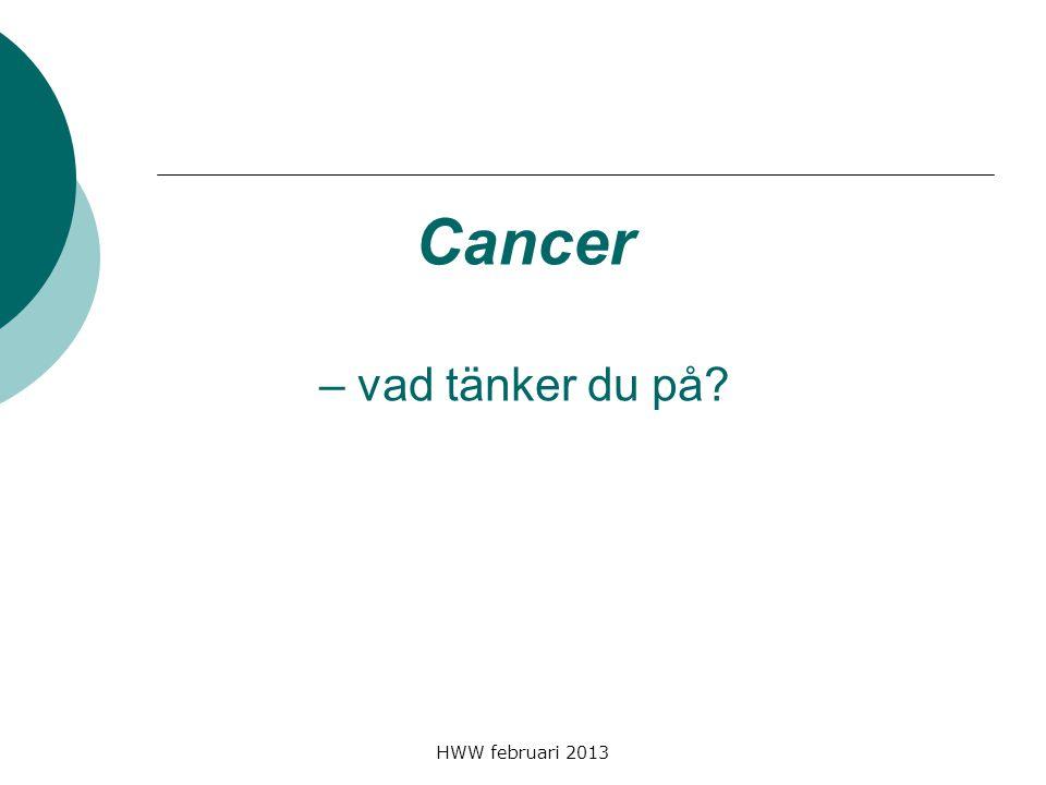 Cancer – vad tänker du på