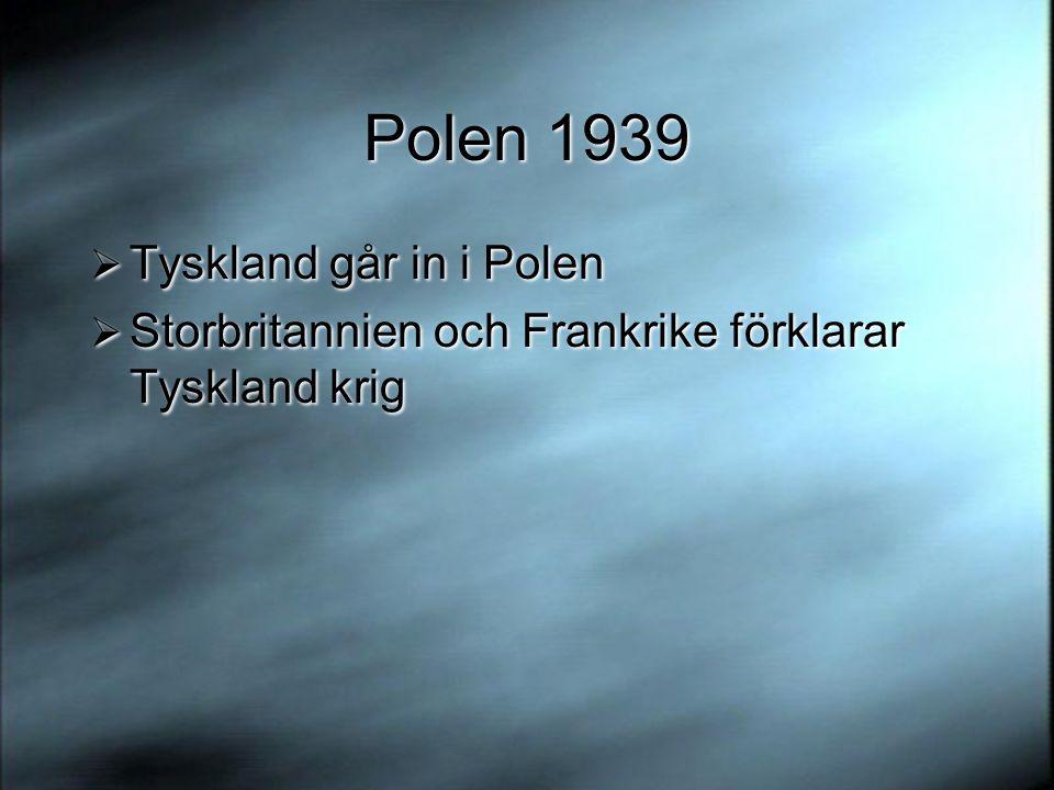 Polen 1939 Tyskland går in i Polen
