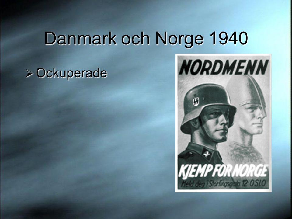 Danmark och Norge 1940 Ockuperade