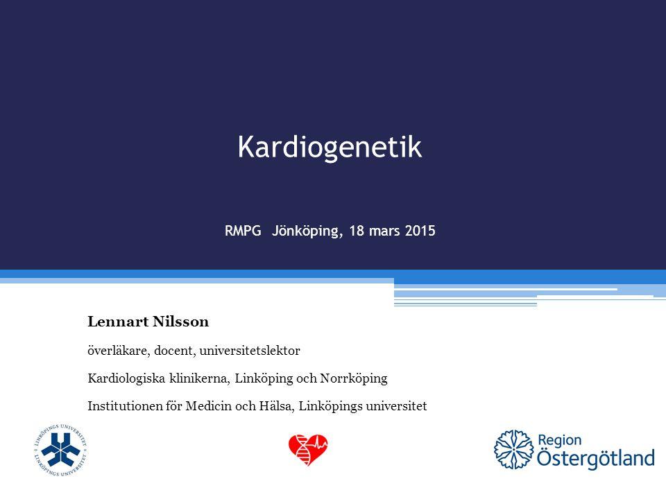 Kardiogenetik RMPG Jönköping, 18 mars 2015