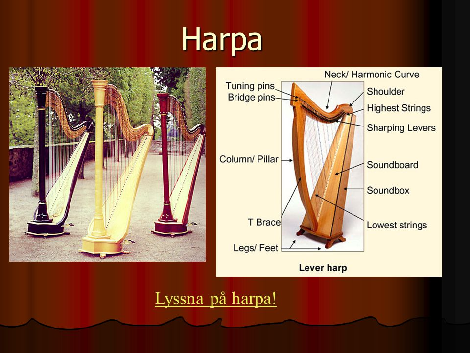 Harpa Lyssna på harpa!