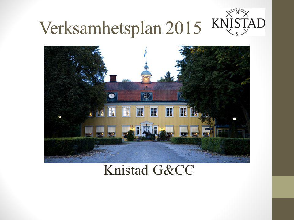 Verksamhetsplan 2015 Knistad G&CC