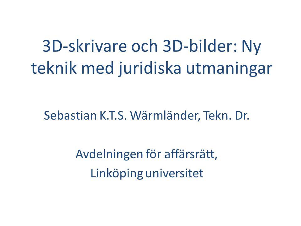 3D-skrivare och 3D-bilder: Ny teknik med juridiska utmaningar