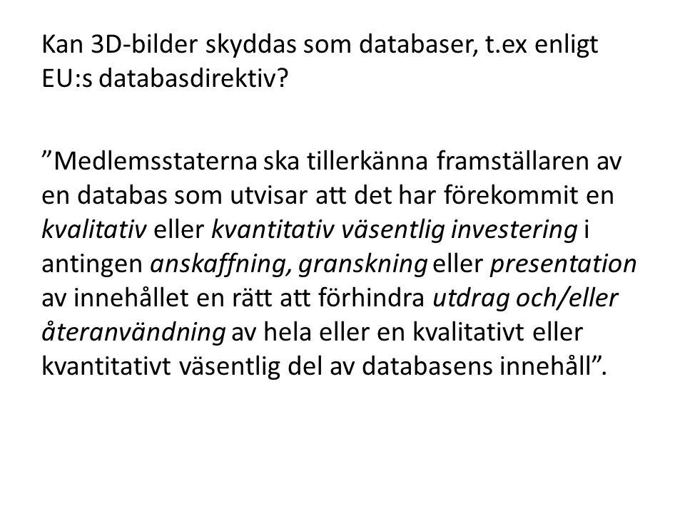 Kan 3D-bilder skyddas som databaser, t. ex enligt EU:s databasdirektiv