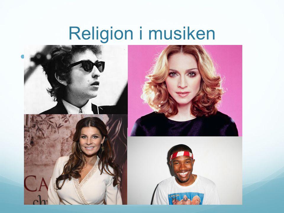 Religion i musiken f Känner ni igen alla de här personerna