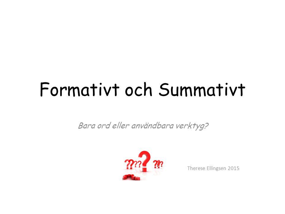 Formativt och Summativt