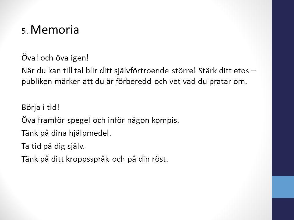 5. Memoria Öva. och öva igen