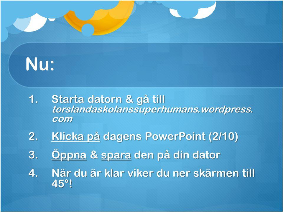 Nu: Starta datorn & gå till torslandaskolanssuperhumans.wordpress. com