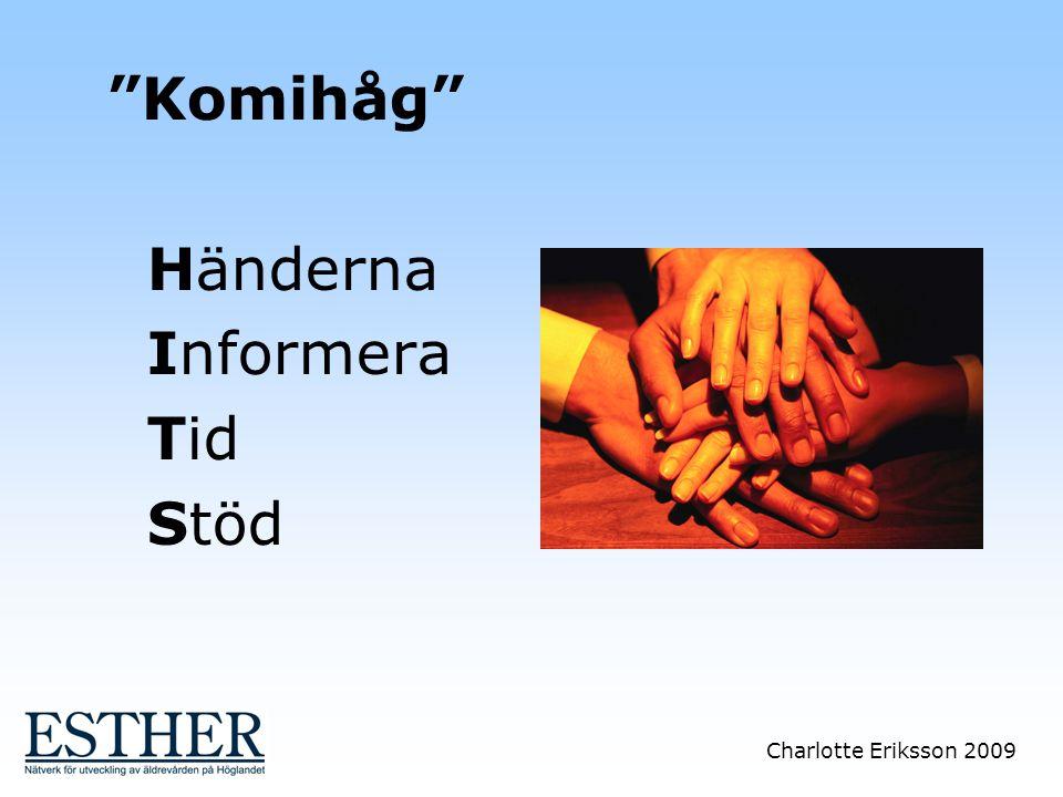 Komihåg Händerna Informera Tid Stöd