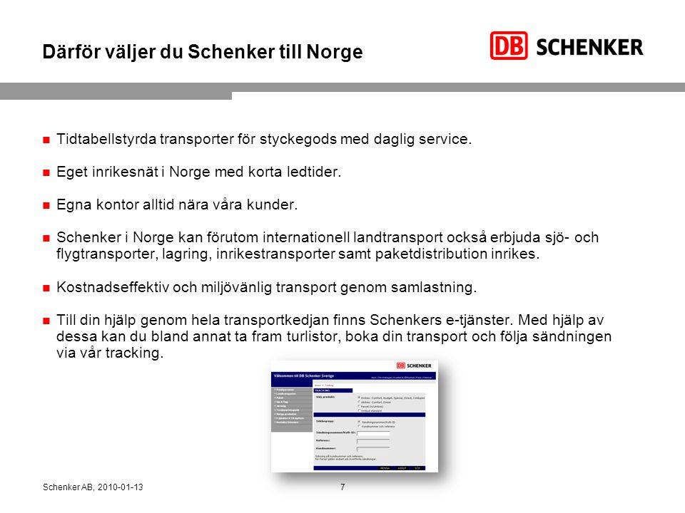 Därför väljer du Schenker till Norge