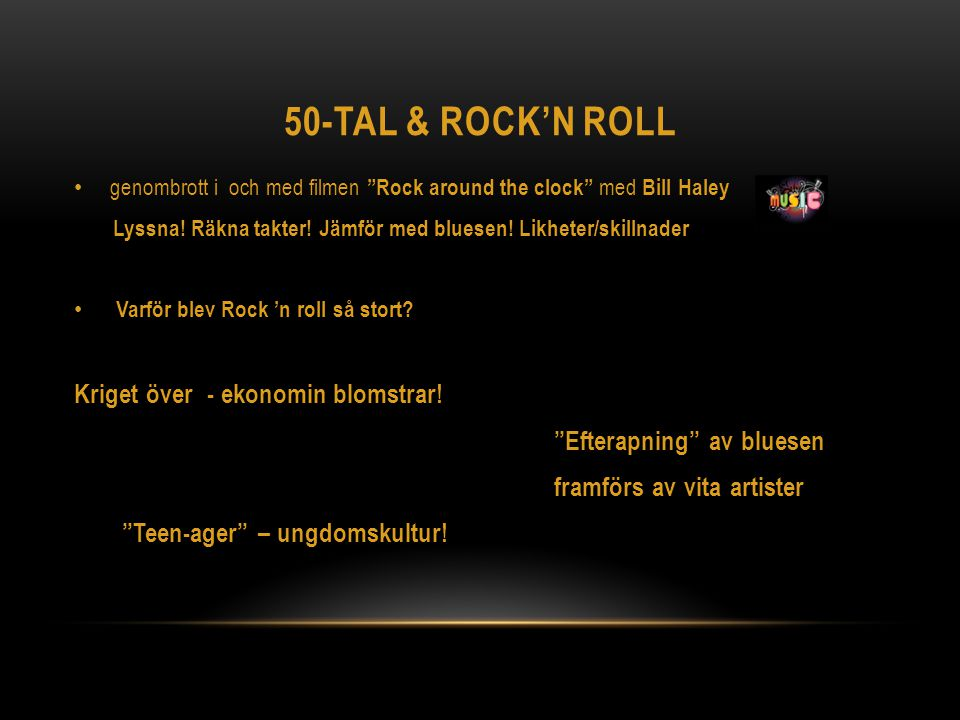 50-tal & Rock'n roll Kriget över - ekonomin blomstrar!