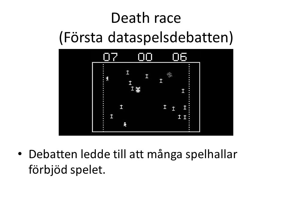 Death race (Första dataspelsdebatten)