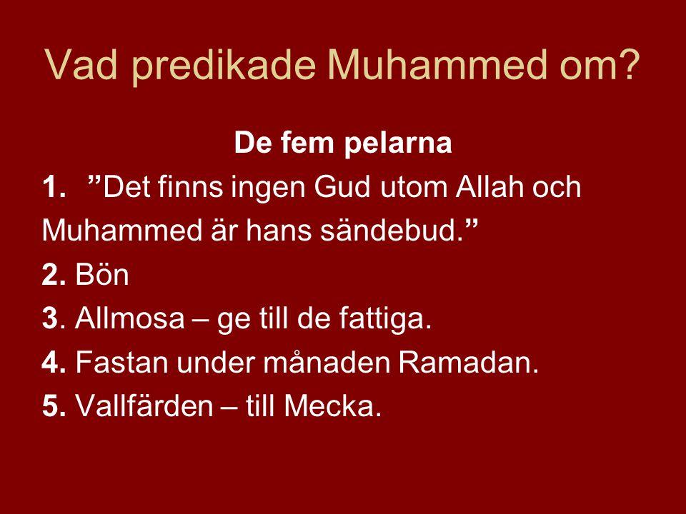 Vad predikade Muhammed om
