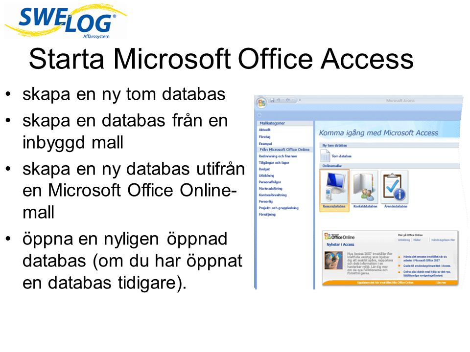 Starta Microsoft Office Access