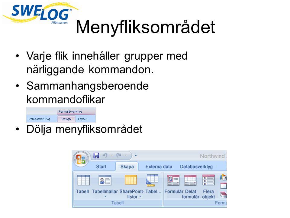 Menyfliksområdet Varje flik innehåller grupper med närliggande kommandon. Sammanhangsberoende kommandoflikar.