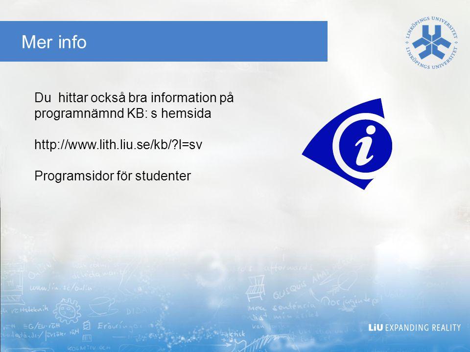 Mer info Du hittar också bra information på programnämnd KB: s hemsida