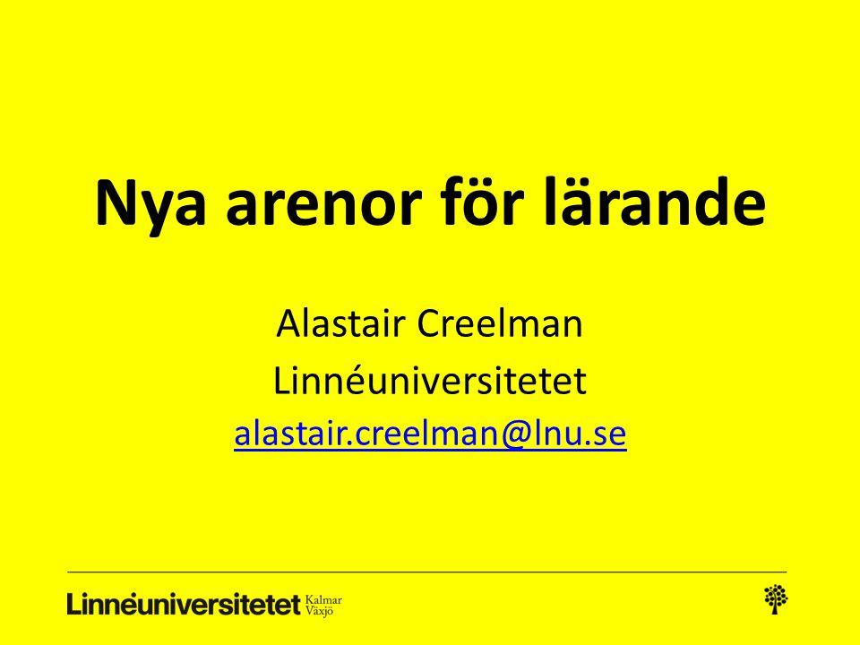 Alastair Creelman Linnéuniversitetet alastair.creelman@lnu.se