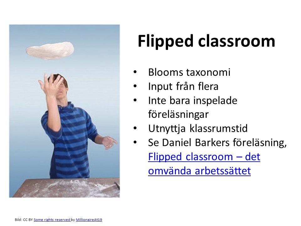 Flipped classroom Blooms taxonomi Input från flera