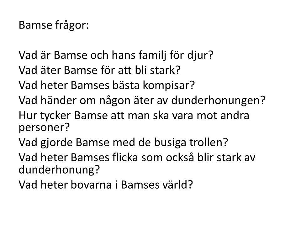 Bamse frågor: Vad är Bamse och hans familj för djur